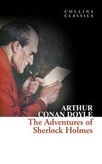 the-adventures-of-sherlock-holmes-collins-classics