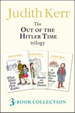 Out of the Hitler Time trilogy: When Hitler Stole Pink Rabbit, Bombs on Aunt Dainty, A Small Person Far Away