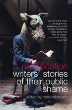 mortification-writers-stories-of-their-public-shame