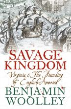savage-kingdom-virginia-and-the-founding-of-english-america-text-only