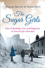 the-sugar-girls-tales-of-hardship-love-and-happiness-in-tate-and-lyles-east-end