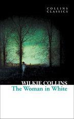 the-woman-in-white-collins-classics