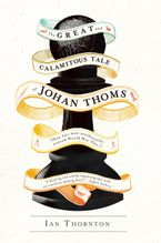 the-great-and-calamitous-tale-of-johan-thoms