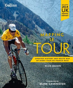 Mapping le tour the unofficial history of all 100 tour de france this is a book cover for a harpercollins publication fandeluxe Ebook collections