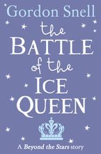 the-battle-of-the-ice-queen-beyond-the-stars