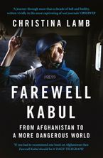 farewell-kabul-from-afghanistan-to-a-more-dangerous-world