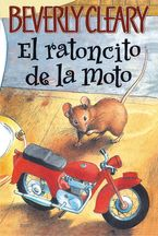 the-mouse-and-the-motorcycle-spanish-edition