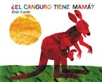 does-a-kangaroo-have-a-mother-too-spanish-edition