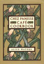 chez-panisse-cafe-cookbook