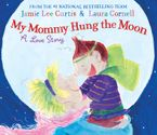 my-mommy-hung-the-moon