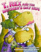 t-rex-and-the-mothers-day-hug