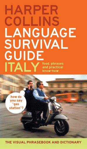 HarperCollins Language Survival Guide: Italy