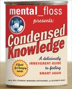 mental-floss-presents-condensed-knowledge