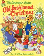 the-berenstain-bears-old-fashioned-christmas