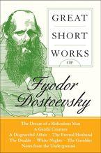 great-short-works-of-fyodor-dostoevsky