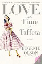love-in-the-time-of-taffeta