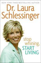 stop-whining-start-living