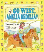go-west-amelia-bedelia