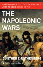 the-napoleonic-wars-smithsonian-history-of-warfare