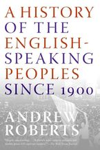 a-history-of-the-english-speaking-peoples-since-1900