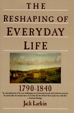 the-reshaping-of-everyday-life