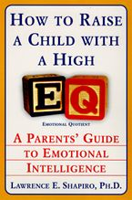 how-to-raise-a-child-with-a-high-eq