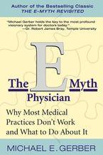 the-e-myth-physician