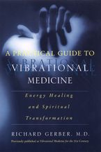 a-practical-guide-to-vibrational-medicine