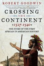 crossing-the-continent-1527-1540