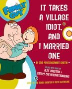 family-guy-it-takes-a-village-idiot-and-i-married-one