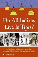 do-all-indians-live-in-tipis