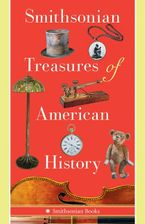 smithsonian-treasures-of-american-history