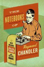 the-notebooks-of-raymond-chandler