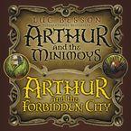 arthur-and-the-minimoys-and-arthur-and-the-forbidden-city-u