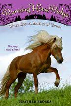 running-horse-ridge-2-hercules-a-matter-of-trust