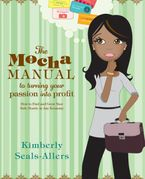 the-mocha-manual-to-turning-your-passion-into-profit