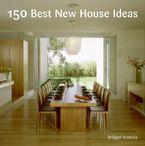 150-best-new-house-ideas