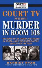 court-tv-presents-murder-in-room-103