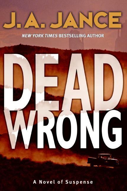 J.a. Jance Novels Dead Wrong - J. A. Jan...