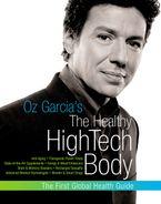 oz-garcias-the-healthy-high-tech-body