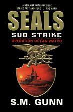 seals-sub-strike-operation-ocean-watch
