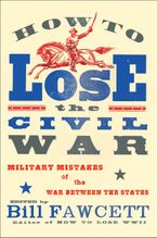 how-to-lose-the-civil-war
