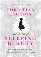 christian-lacroix-and-the-tale-of-sleeping-beauty