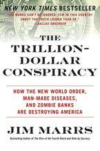 the-trillion-dollar-conspiracy