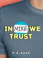 in-mike-we-trust