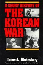 a-short-history-of-the-korean-war