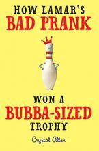 how-lamars-bad-prank-won-a-bubba-sized-trophy