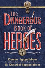 the-dangerous-book-of-heroes