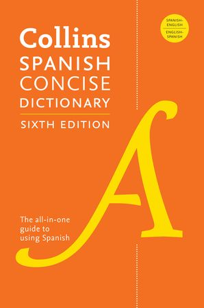 Collins Spanish Concise Dictionary, 6th Edition