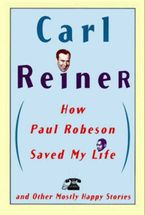 how-paul-robeson-saved-my-life-and-other-stories